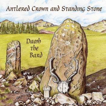 Antlered Crown and Standing Stone – 2012