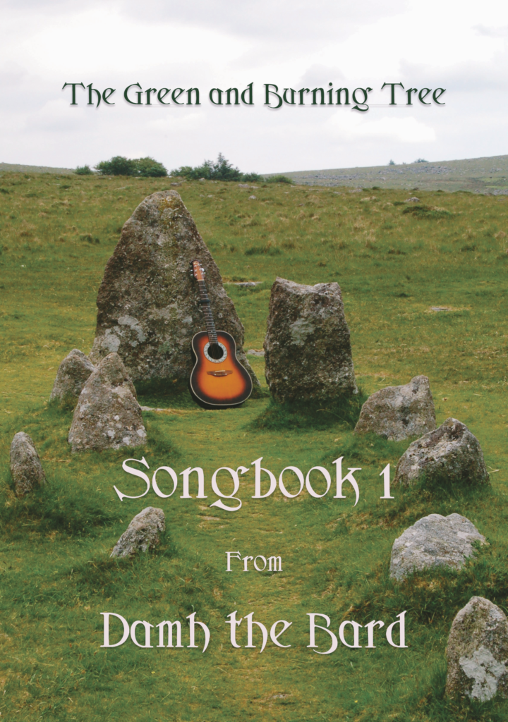 The Green and Burning Tree – Songbook 1